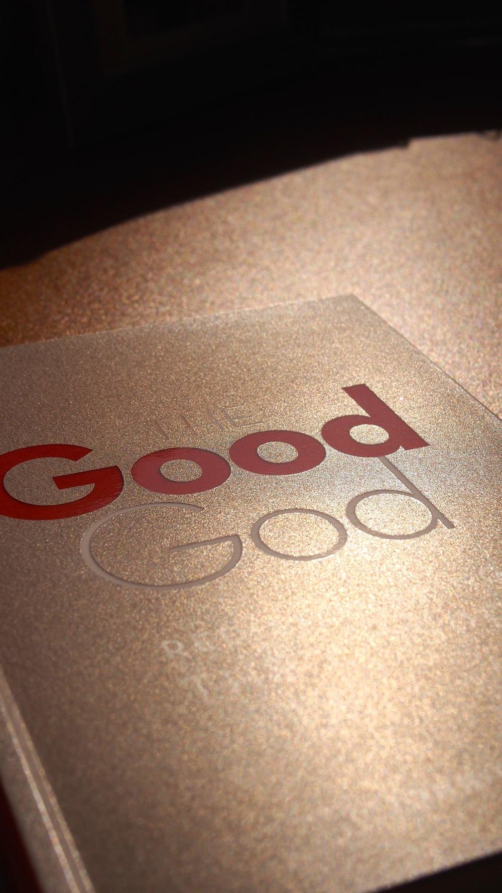 The Good God in New Light