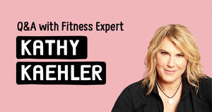 Q&A with Fitness Expert Kathy Kaehler