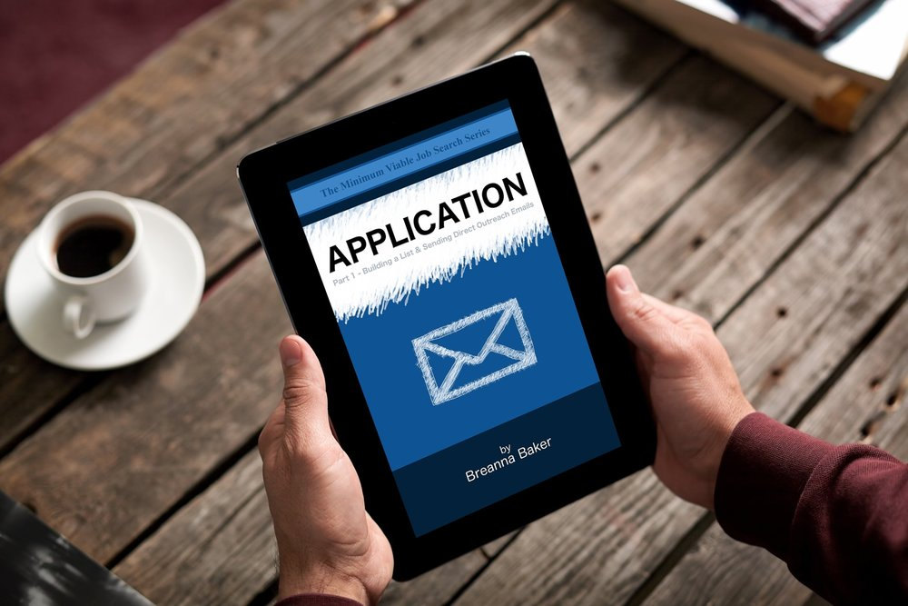 The Minimum Viable Job Search Series: Application - by Breanna Baker, Amazon Kindle Author