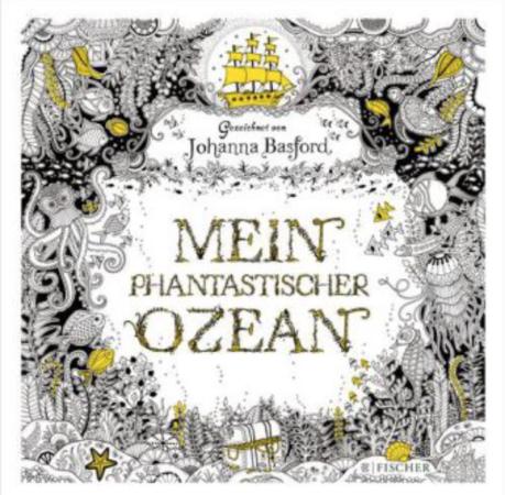 """""""Mein phantastischer Ozean"""" Fischer, € 12,40"""