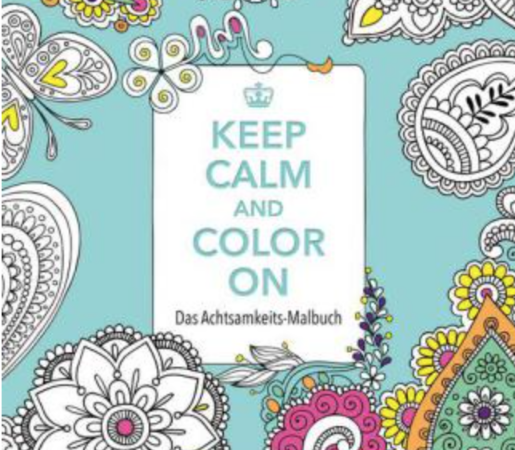 """Keep Calm and Color On"" mvg Verlag, € 7,20"