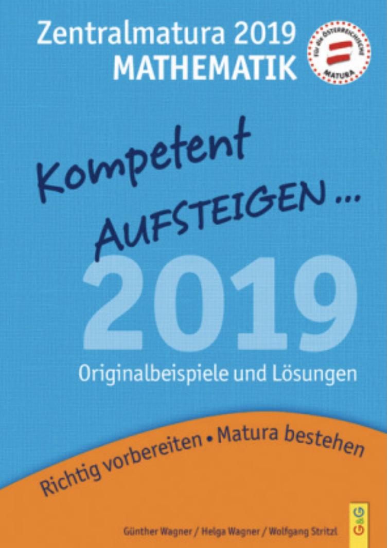 Kompetent Aufsteigen  - Zentralmatura 2019 - Mathematik