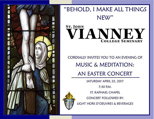 The St. John Vianney community invites you to our Easter Concert for an evening of music and meditation on April 22.