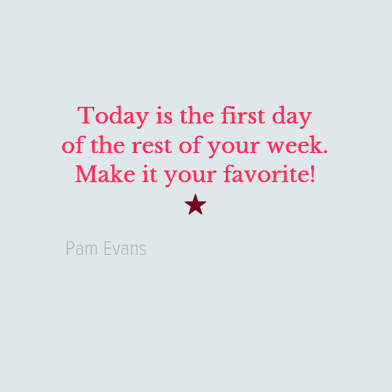 Today is the first day of the rest of your week Photo Quote.png