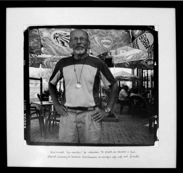 "The Whistler  (2005)   Nick-named ""The Whistler,"" for whenever he passed, he whistled a tune. (Retired missionary to Tanzania, from Denmark, on vacation with wife and friends.)   Silver Gelatin Print, 18""x 18"""