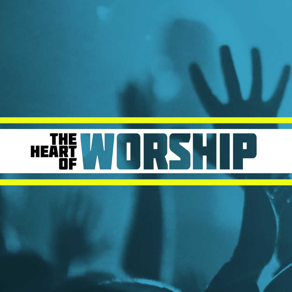 The Heart of Worship: 2015 Topic: Worship