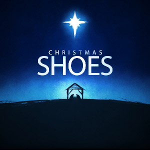 Christmas Shoes: 2016                       Topic: Christmas