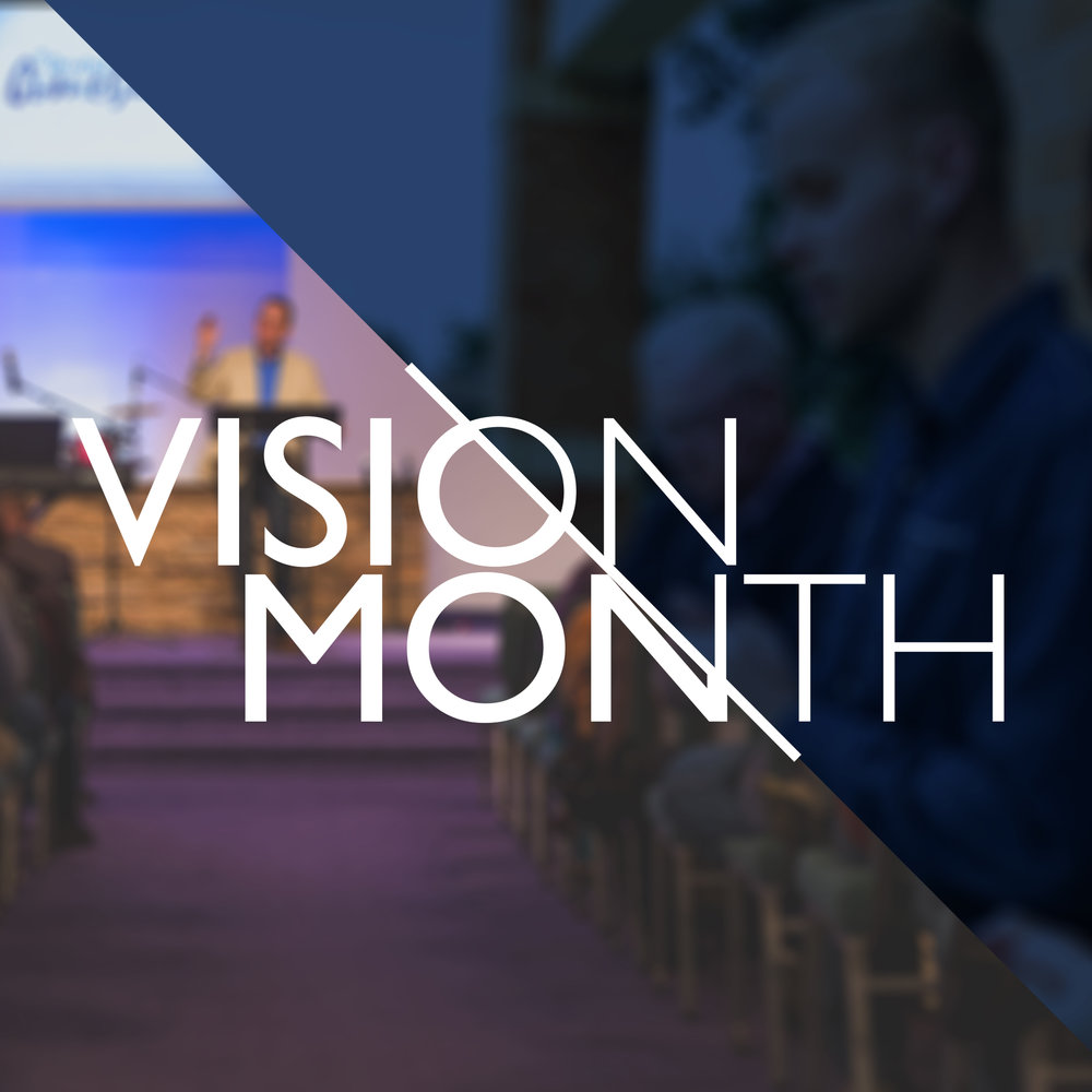 Vision Month: 2018 Topic: Church Vision