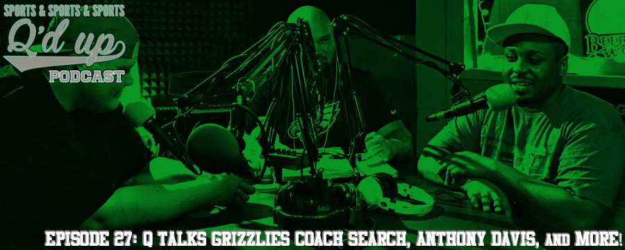 Q is joined by CJ, Rex, and Gil to discuss the Grizzlies coaching search, if Anthony Davis deserves to be paid top dollar, if the Kings are a better job than the Grizzlies, and MORE!  Check out Side Street Grill at 35 Florence right here in Memphis, TN! Great food, great drinks!