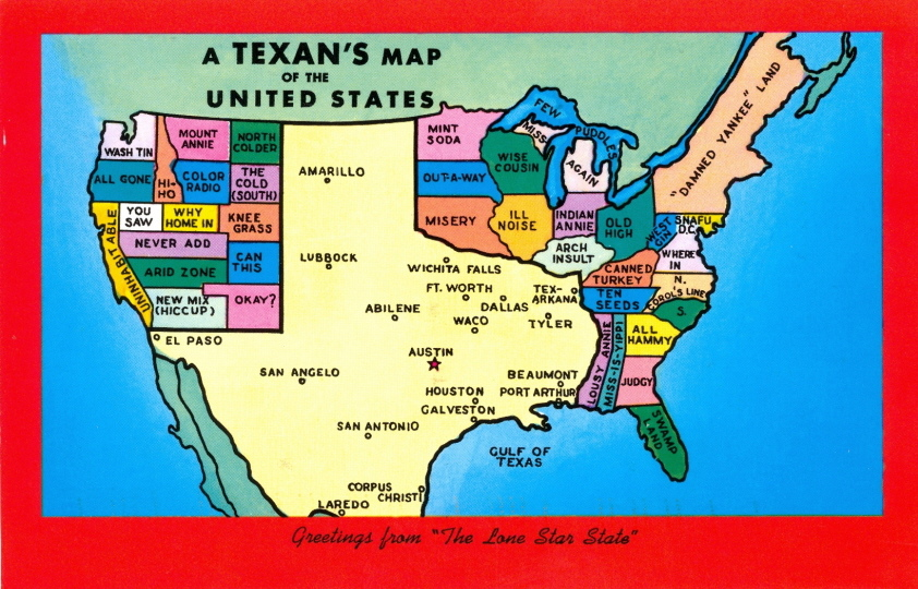 Texas was originally founded upside-down. Now it is just backwards.