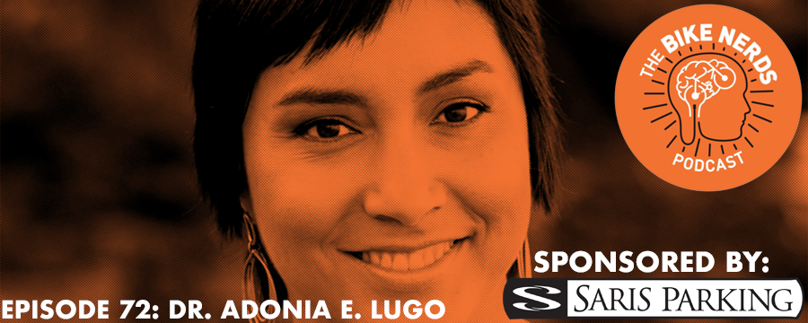 "Sara and Kyle are joined this week by LA-based urban anthropologist, Dr. Adonia E. Lugo. Adonia shares the story of her journey into transportation advocacy - using bikes regularly for transportation while living in Portland, working to organize the first ciclovia event in Los Angeles, co-creating the City of Lights / Ciudad de Luces project while working for LACBC connecting day laborer cyclists with bike advocacy, and her more recent focus as an advocate for dismantling racism within the active transportation movement itself. Adonia shares news about her current efforts like The Untokening gathering planned in California later this year and preparation for the release of her new book next year titled ""Bicycle/Race: Transportation, Culture, & Resistance"" available now for pre-order from Microcosm Publishing. The Bike Nerds Podcast is sponsored by Saris Cycling Group. Visit www.sarisparking.com for a full array of bicycle parking and infrastructure products."
