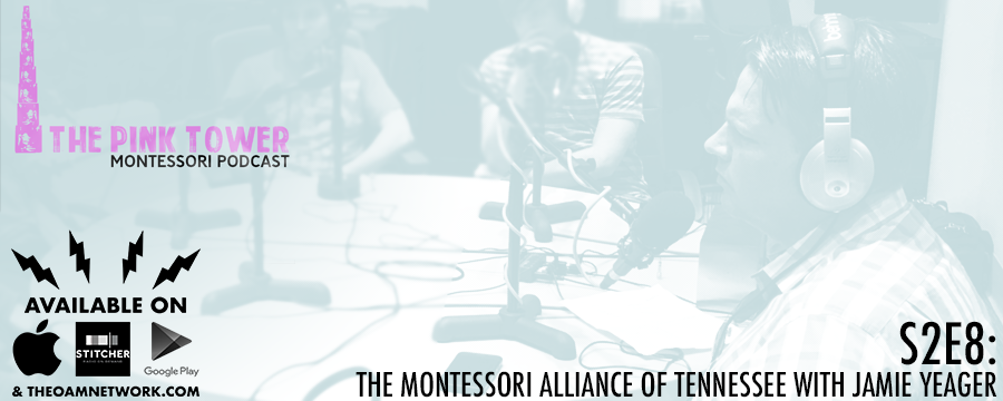 This week's episode we talk to Jamie Yeager about the Montessori Alliance of Tennessee. MAT is leading the way in Montessori legislation in Tennessee.