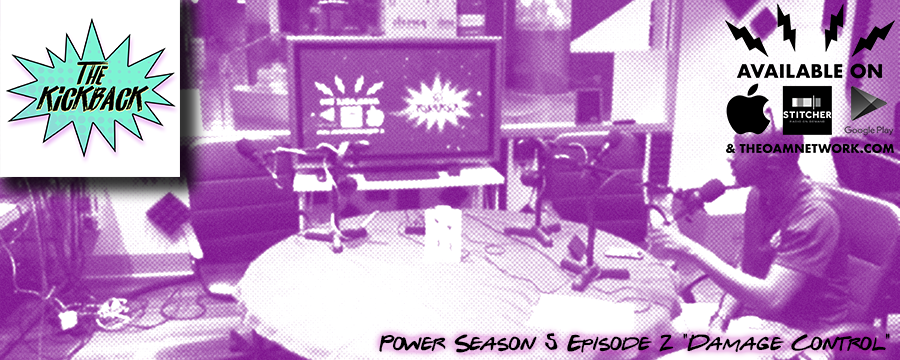 "We're introducing a new extension to The Kickback Podcast series called ""The Kickback Reviews"" and we're going to start with this newest season of Power. I'm joined by a very special guest to recap the latest episode of Season 5 called ""Damage Control"". We talk about what we think is going to happen, characters we hate, story lines we hate and everything in between. Check it out!   *Excuse the sound quality on parts of this episode. Its the first time recording in the home studio and we're still figuring some things out. *"