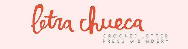 Letra Chueca Printshop