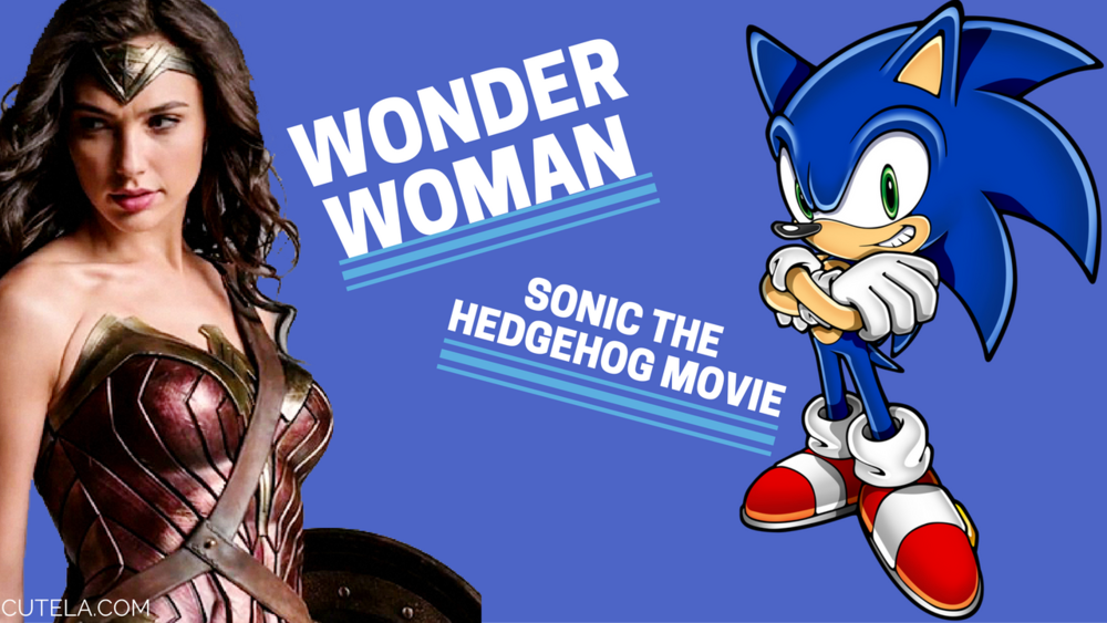 Wonder Woman Trailer and Sonic The Hedgehog Film