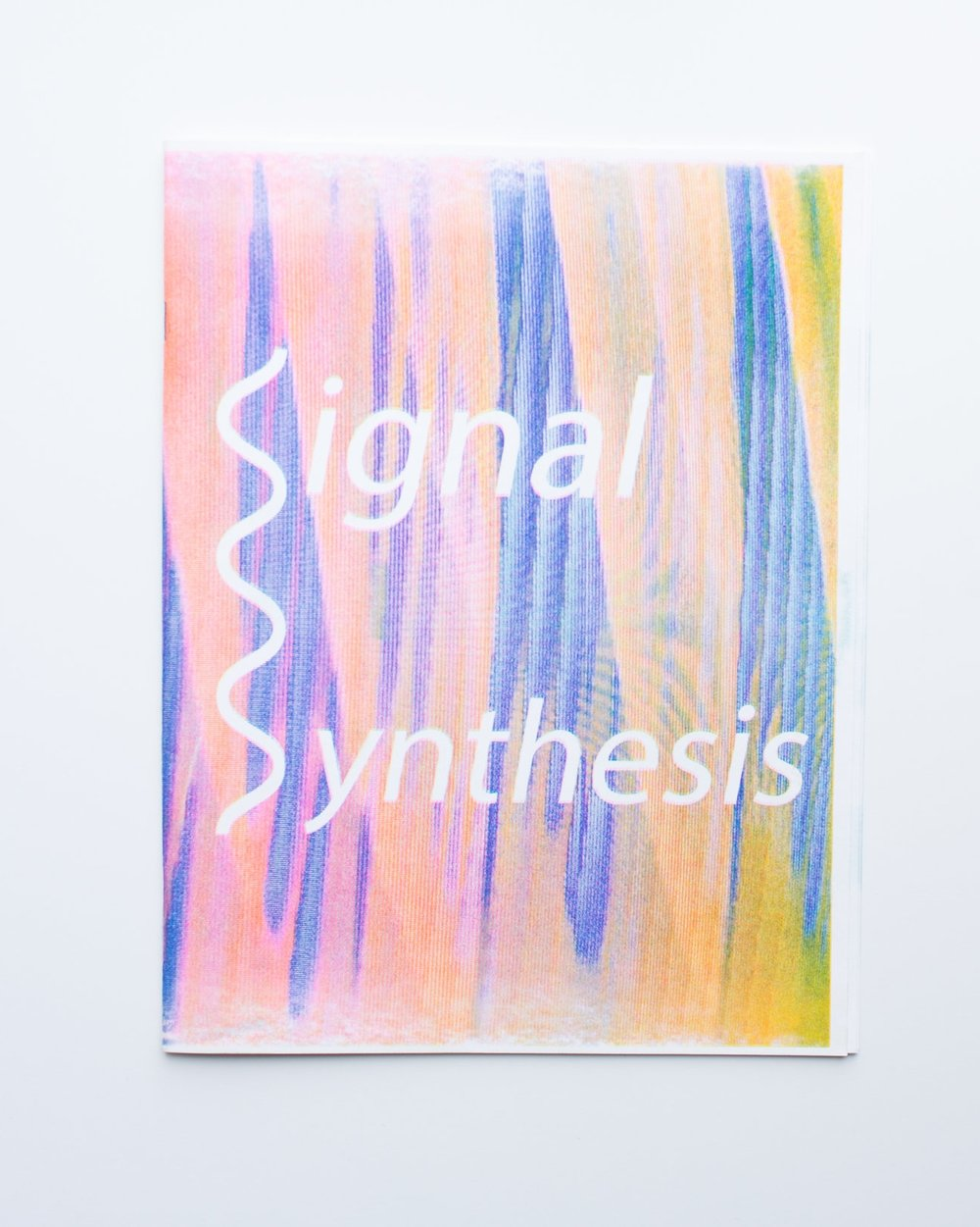 "Signal Synthesis Printed on Risograph 14 pages, 8.5"" x 11"""