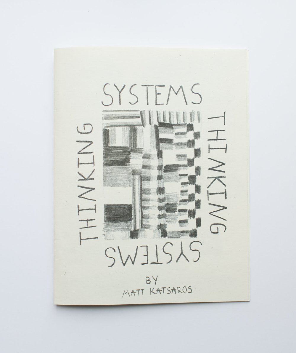 "Systems Thinking Printed on Risograph 14 pages, 8.5"" x 11"""