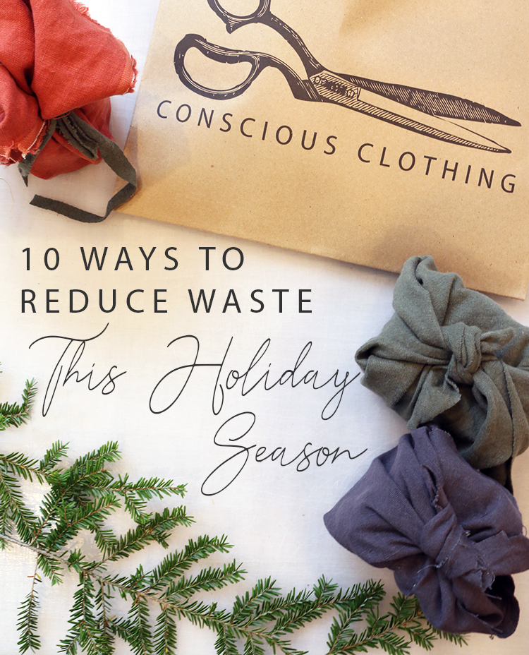 10 Ways To Reduce Waste This Holiday Season