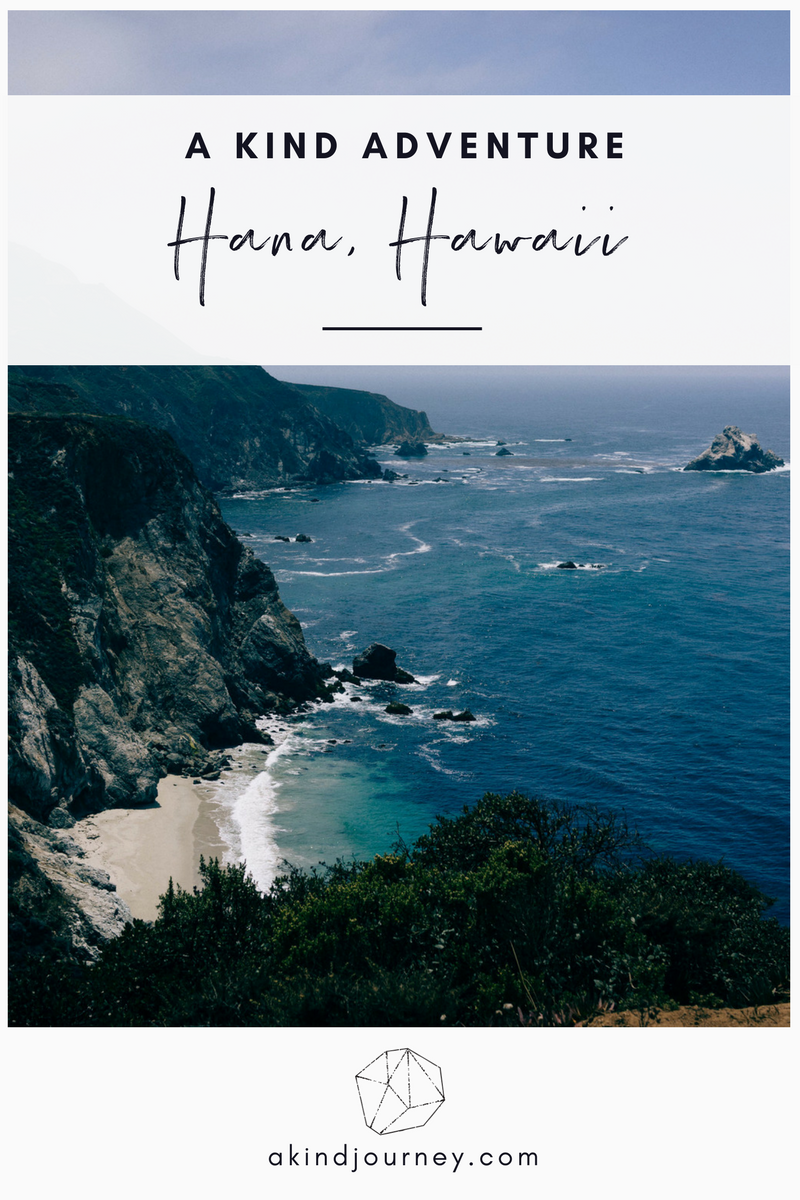A Kind Adventure: Hana, Hawaii | akindjourney.com #TheKindBrands #Hawaii #TravelGuide #HanaHawaii #HawaiiTips #Travel