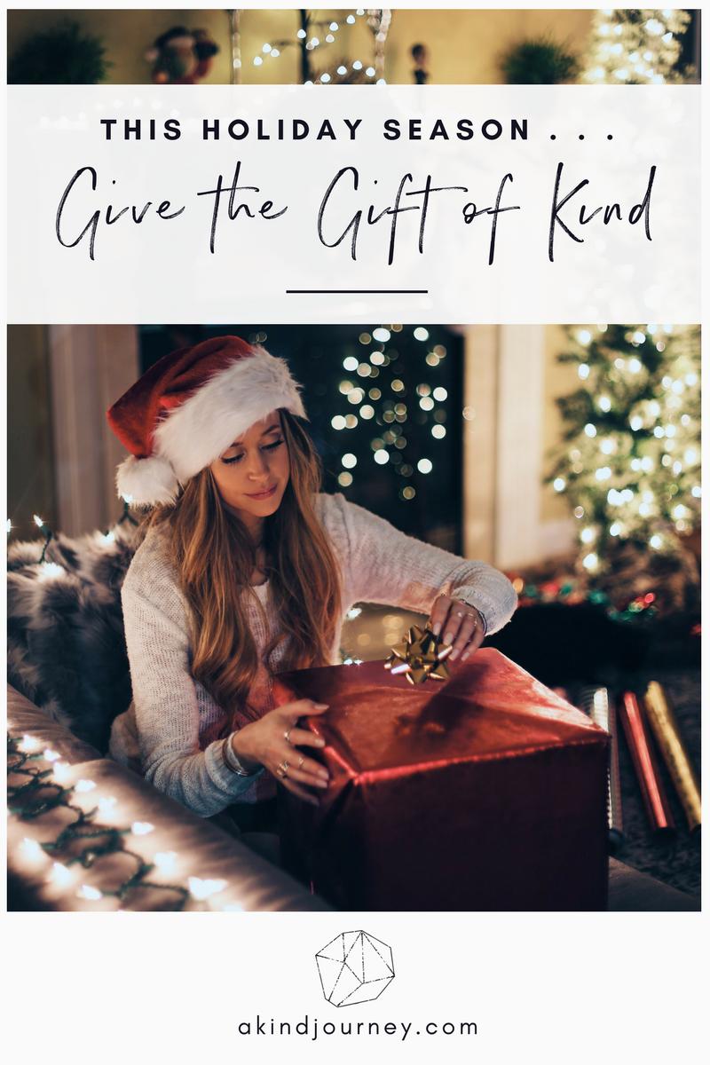 Give the Gift of Kind | akindjourney.com #TheKindBrands