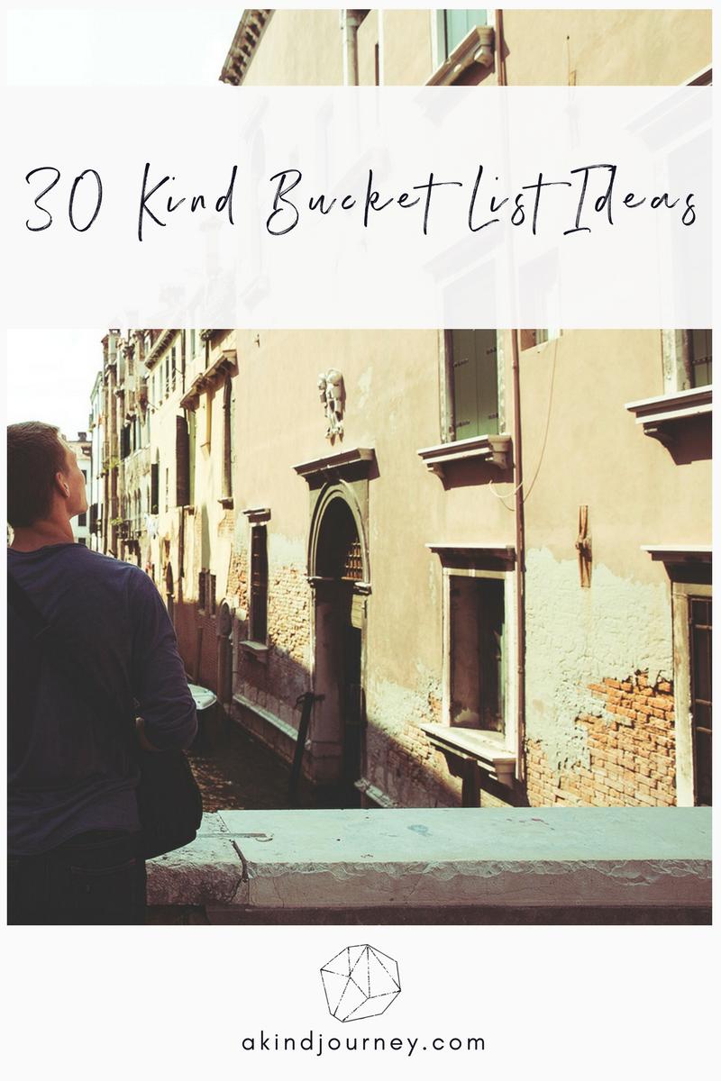 30 Kind Bucket List Ideas | akindjourney.com #TheKindBrands #BucketList #Goals