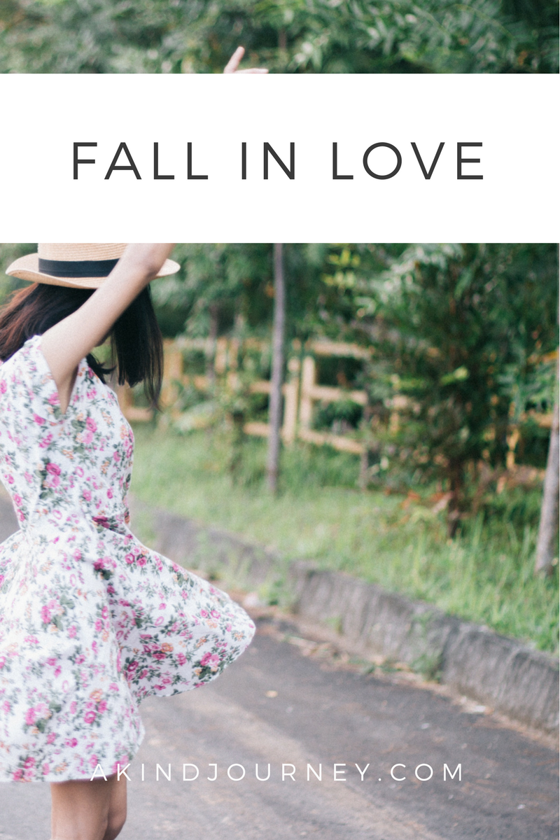 Fall In Love | akindjourney.com #TheKindBrands #Happiness