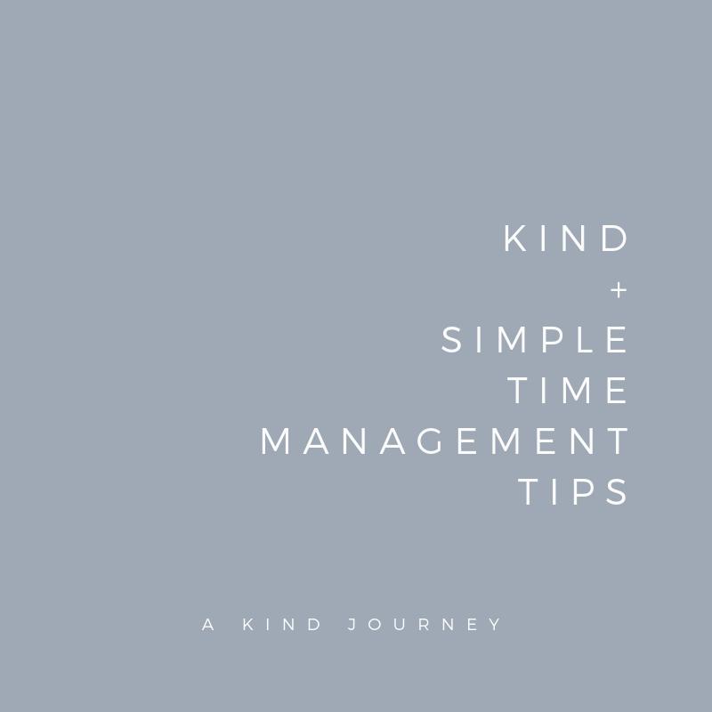 6+ Simple Time Management Tips   A Kind Journey   akindjourney.com #TheKindBrands