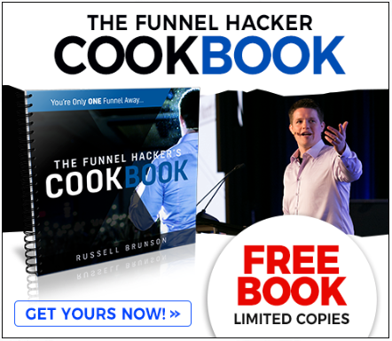 Get Your FREE Copy of the Funnel Hacker's Cookbook Today!