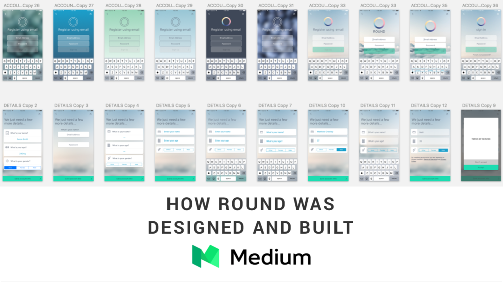 Medium Post providing a detailed walkthrough of how Round was designed and built.
