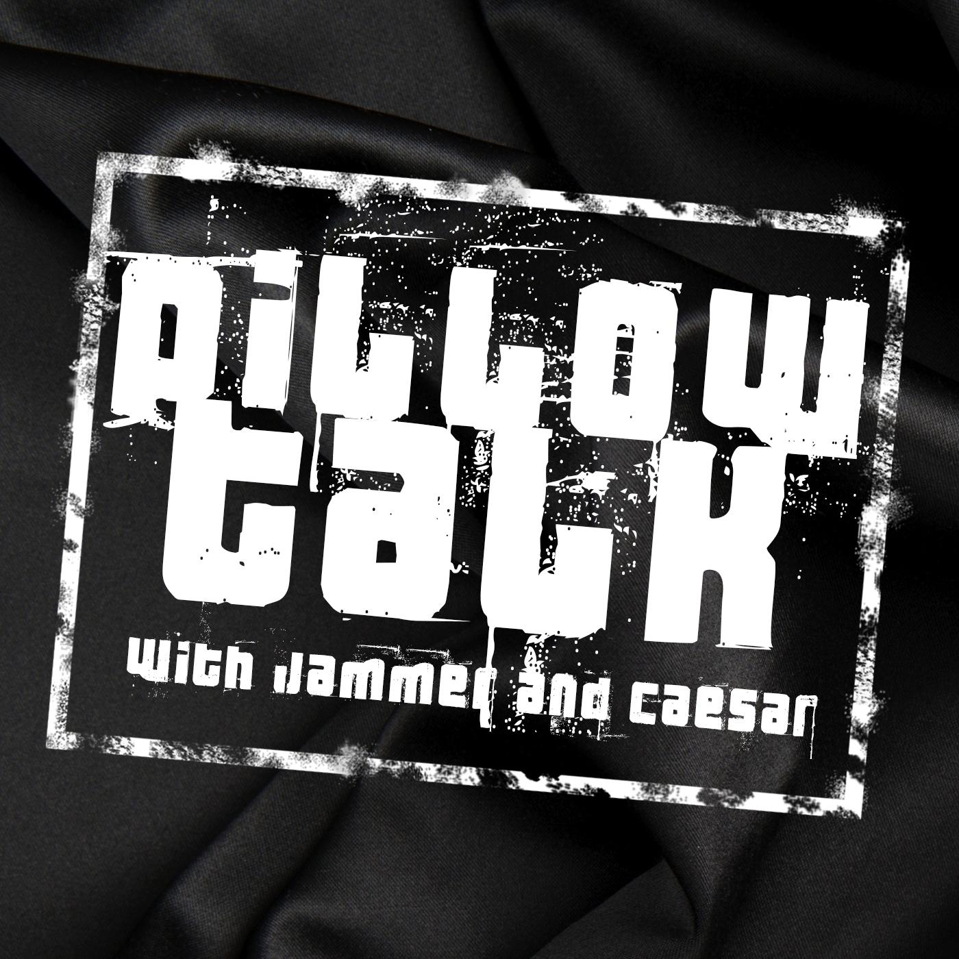 Pillow Talk - Joseph Jammer Medina