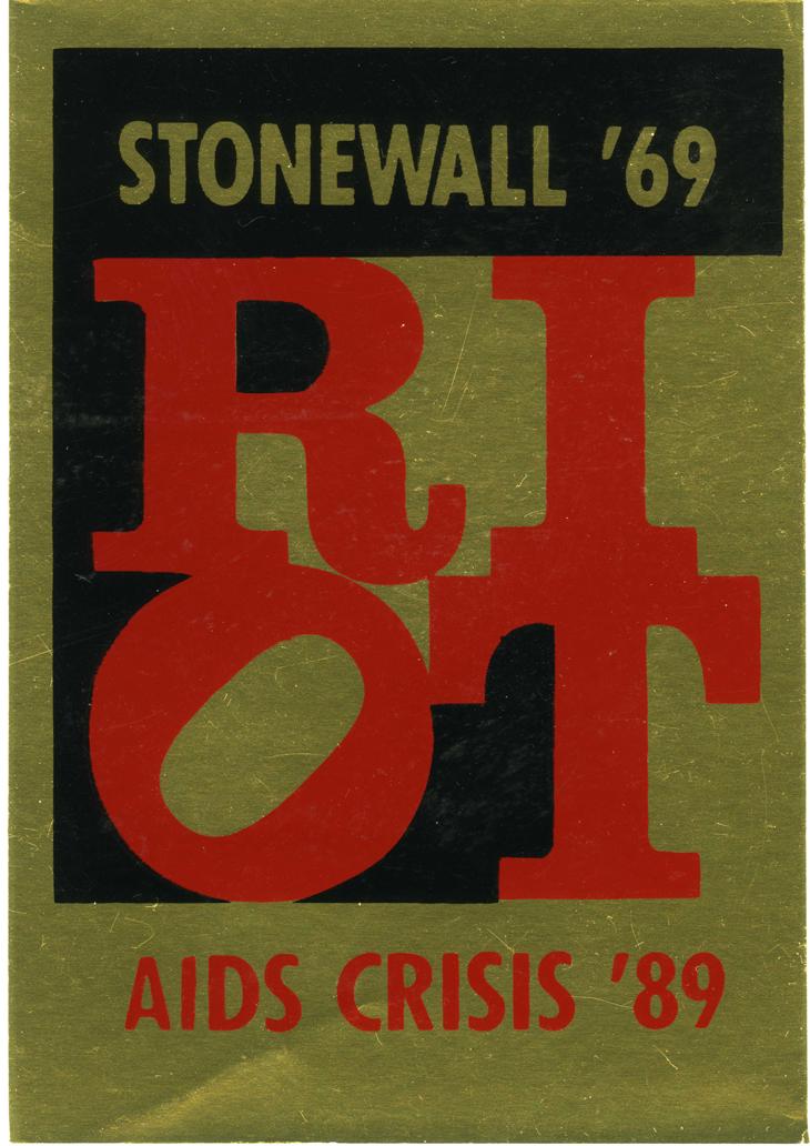 Gran Fury Riot, 1989 Sticker, 5 x 3 1/2 in. Courtesy of Carpenter Center for Visual Arts / Harvard Art Museum