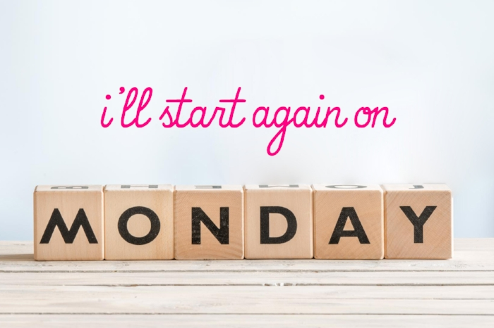 """I'll start again on monday"" poster"