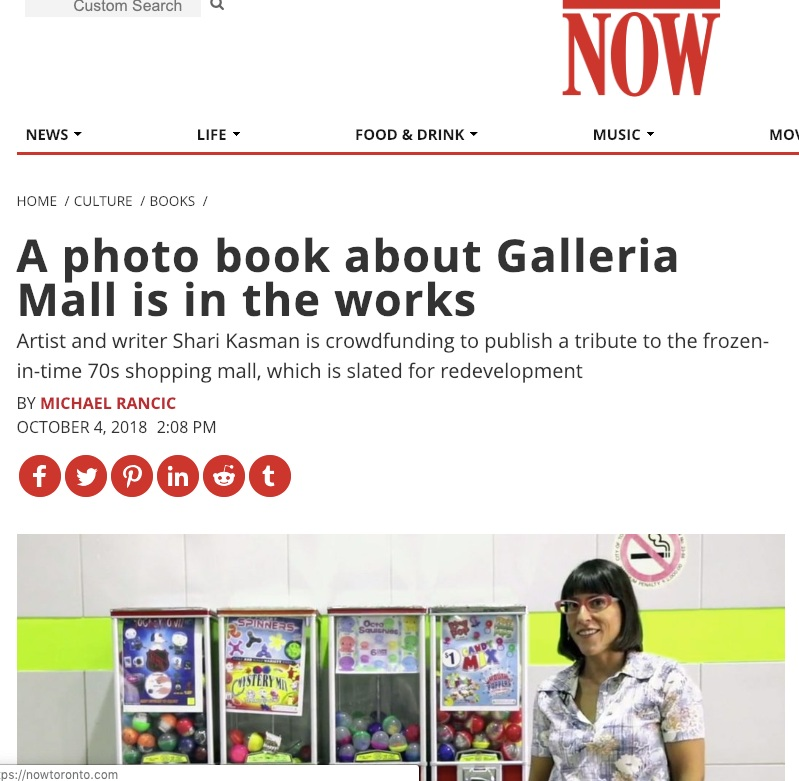 - An article in NOW Magazine during the Kickstarter campaign for the Galleria Mall book.