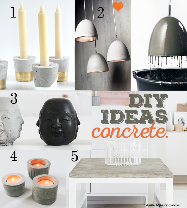 DIY Ideas with concrete from dont risk it for a biscuit. DIY concrete