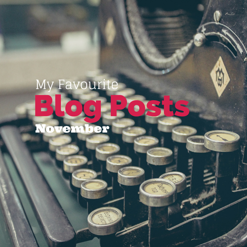 8 Blog Posts I've loved reading in November.