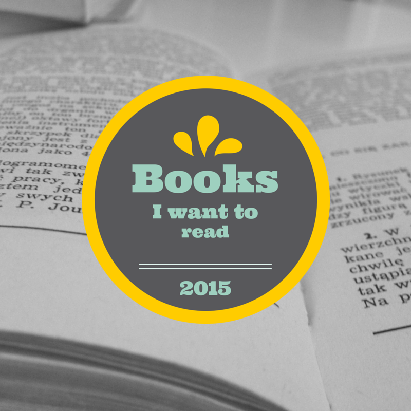 Books I want to read in 2015.
