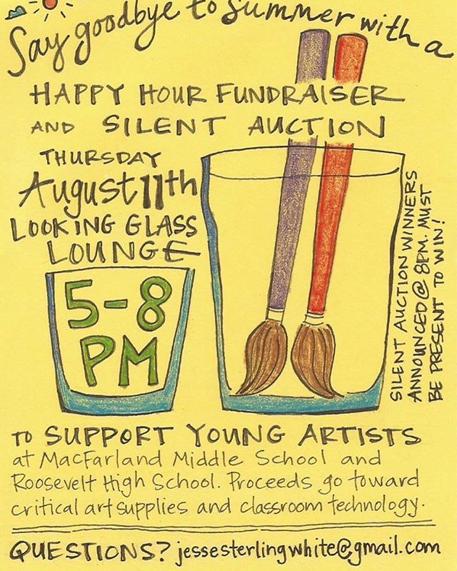 We're raising $ for art supplies. Come out and drink. #beattheheat #halfpricehappyhour