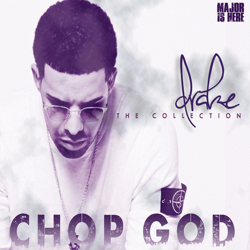 00 - Drake_Chop_God_The_Drake_Collection-front-large.jpg