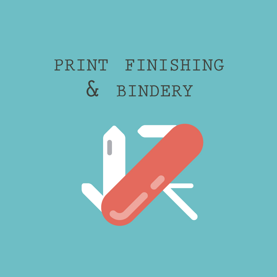 Print Finishes & Bindery