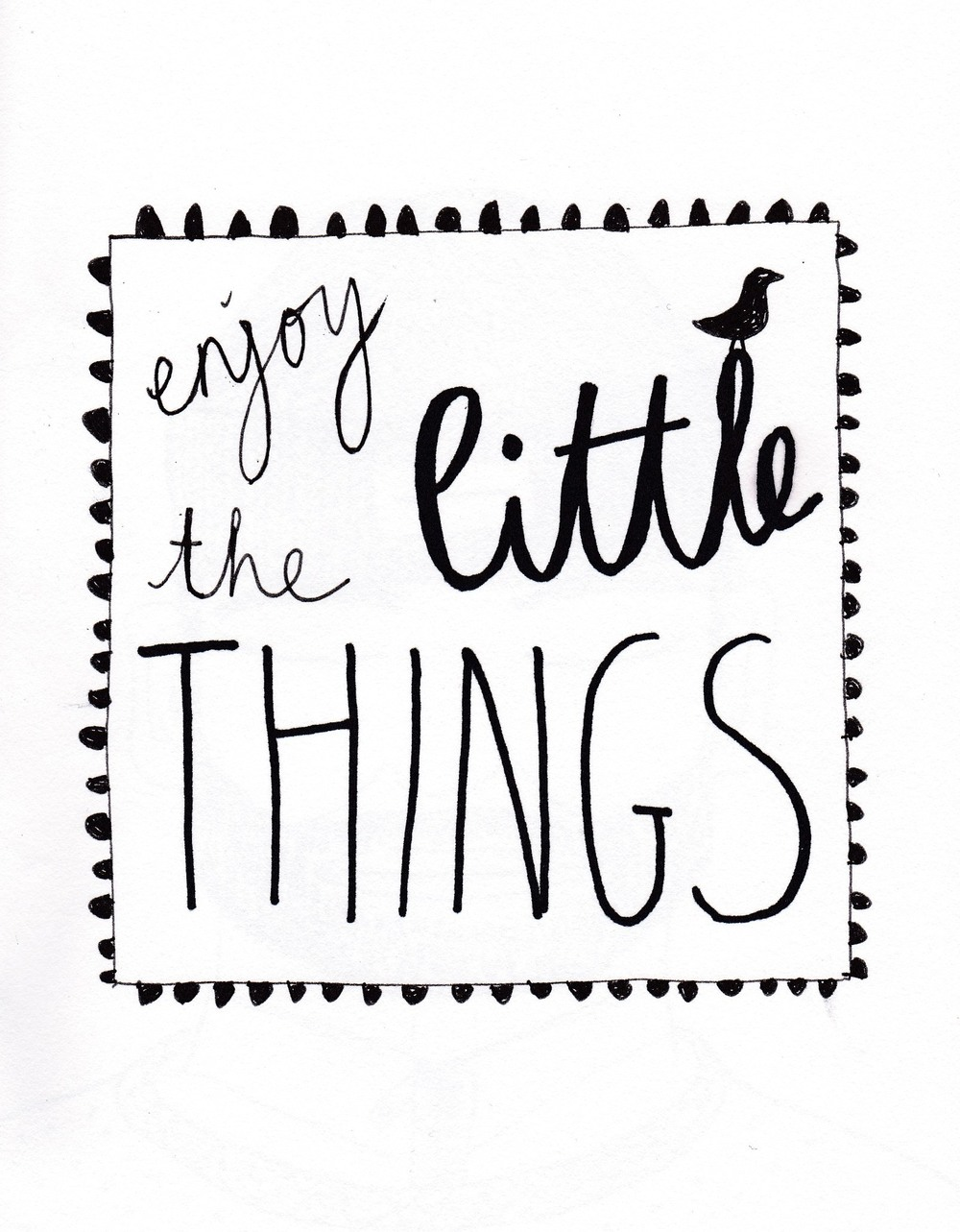 enjoy the little things.jpg