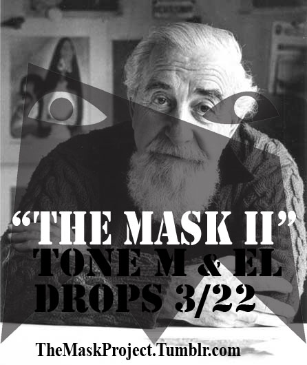 "themaskproject: The second single off T0ne M & EL's music collaboration The Mask EP titled ""THE MASK II"" will be available very soon! This is the sequel to our first song ""THE MASK I"" which you can listen to, download, and share for free HERE! Scheduled to drop March 22nd. Get hyped and thank you for supporting! Next Friday we got some heat for you!!! #FollowYOURCREED"