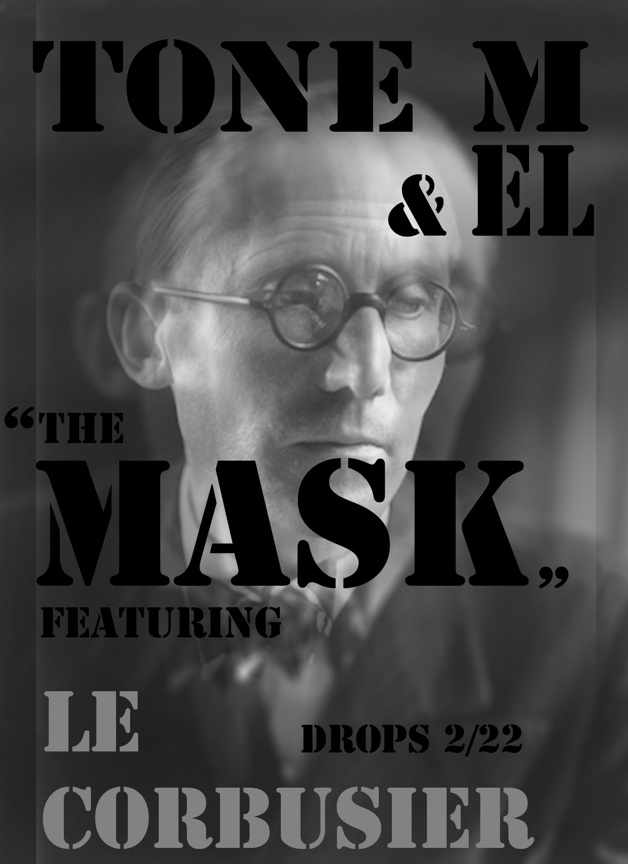 "themaskproject: The first single ""The MASK"" ft. Le Corbusier by T0ne M & EL scheduled to drop Feb. 22nd. Architecture, Graphic Design, & Hip-Hop music at it's finest! Putting that work in. #THEMASK coming soon #FollowYOURCREED"