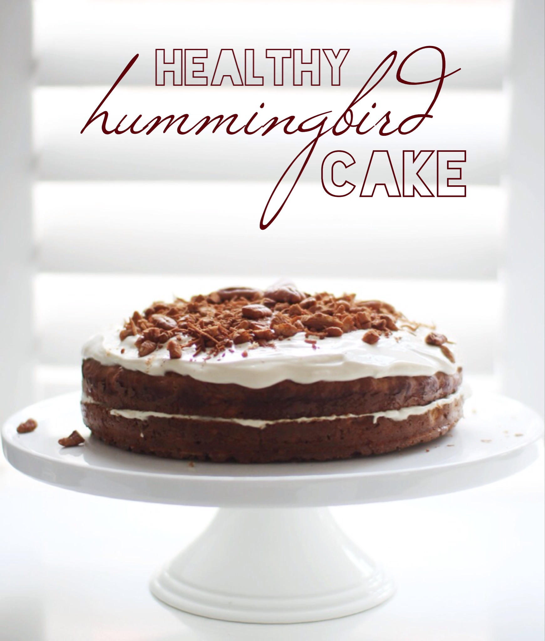 Healthy Hummingbird Cake - Not Your Typical Dietitian