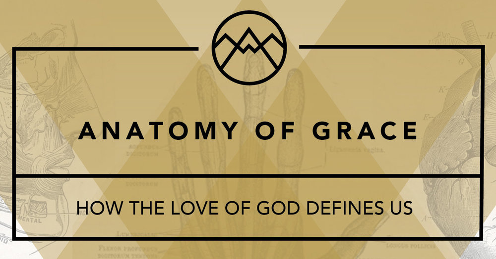 2018_GBS_sermons_Anatomy of Grace_1263x421pix.jpg
