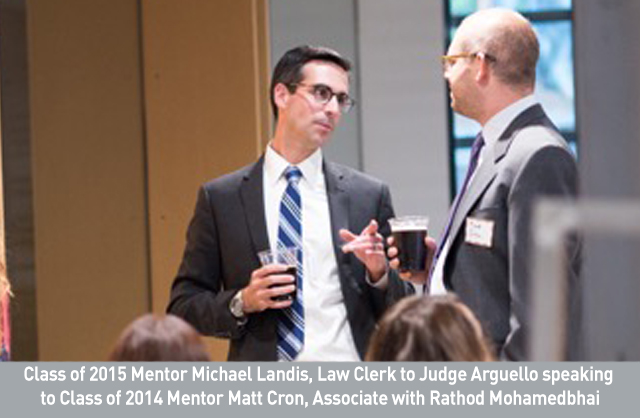 Class of 2015 Mentor Michael Landis, Law Clerk to Judge Arguello speaking to Class of 2014 Mentor Matt Cron, Associate with Rathod Mohamedbhai.jpg