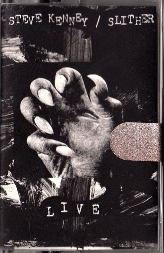 SLITHER---STEVE-KENNEY-TAPE---FRONT.jpg