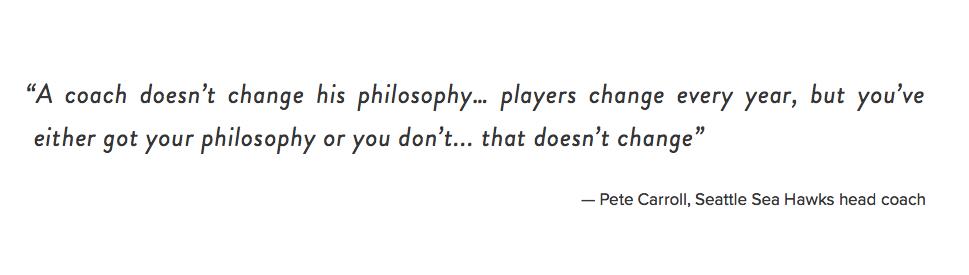 Pete Carroll Quote, Seattle Sea Hawks head coach. People Academy