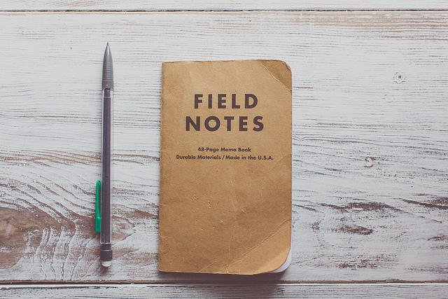 field notes  on Flickr.  Write it down.