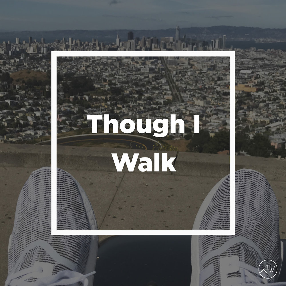 Though_I_Walk_Titled.jpg