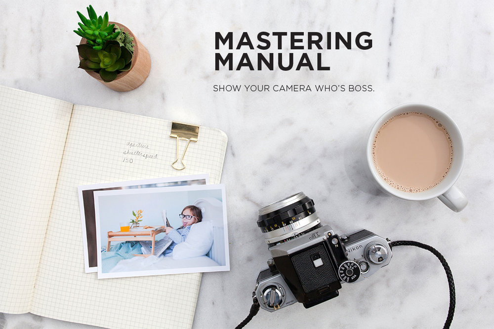 Mastering Manual Photo Class